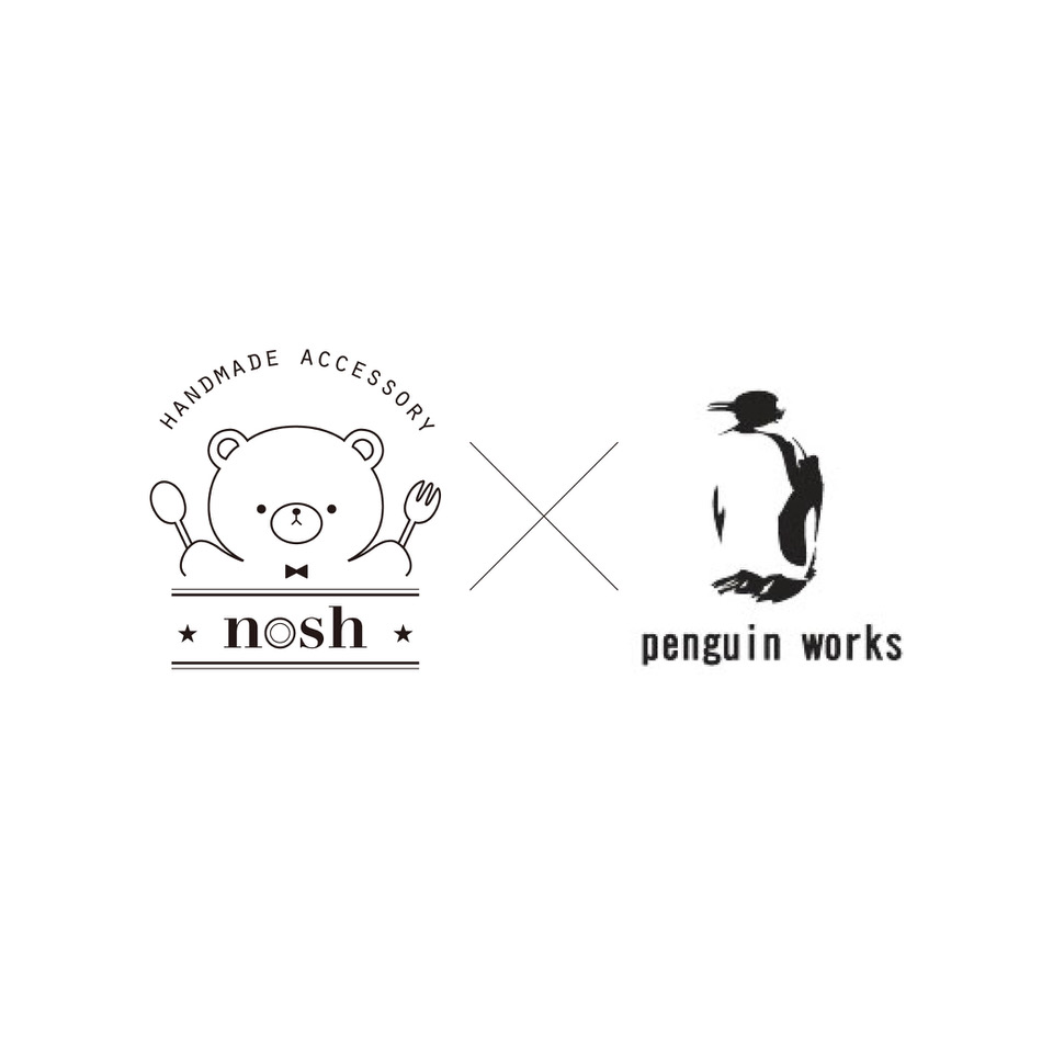 nosh×penguin works